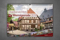 """Wandkalender """"Stadtansichten Wernigerode"""" 2018"""